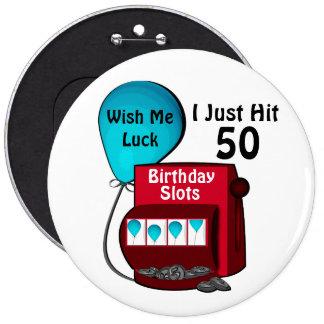 50.o cumpleaños de la máquina tragaperras pin redondo de 6 pulgadas