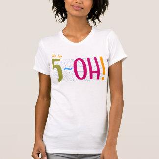 ¡50.o cumpleaños - el 5-OH grande! Tops
