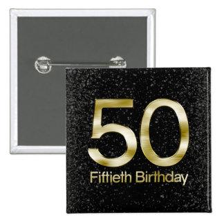 50.o Cumpleaños, encanto negro elegante del oro Pin Cuadrado