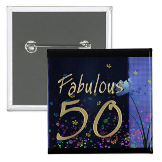 ¡50.o cumpleaños fabuloso! pin cuadrado