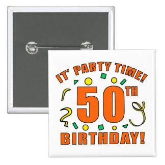 50.o Tiempo de la fiesta de cumpleaños Pin Cuadrada 5 Cm