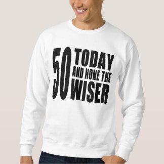 50.os cumpleaños divertidos: 50 hoy y ningunos el sudaderas encapuchadas