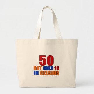 50 pero solamente 16 en cumpleaños cent3igrado bolsa tela grande