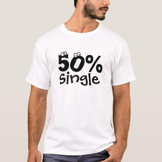 50%  Single T-Shirt