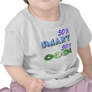 50% smart 50% cool tshirt