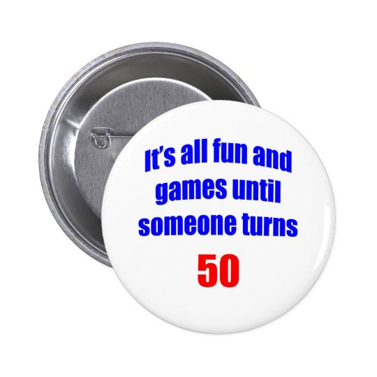 50 Someone turns 50 Button