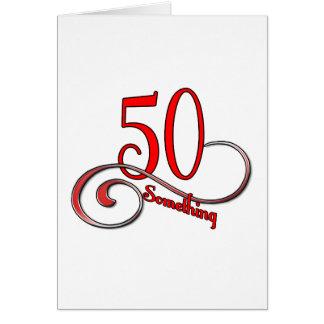 50 Something Card