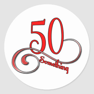 50 Something Classic Round Sticker