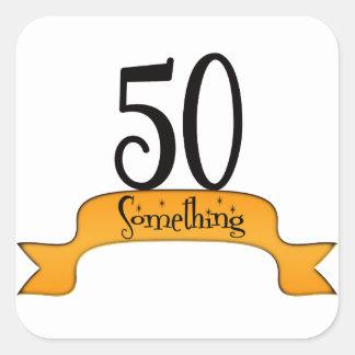 50 Something Square Sticker