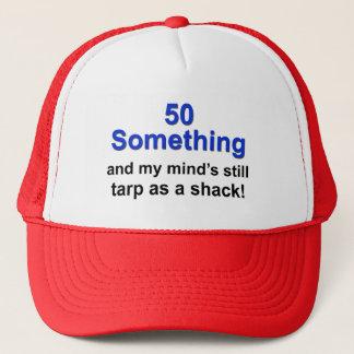 50 Something ... Trucker Hat