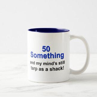 50 Something ... Two-Tone Coffee Mug