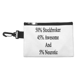50 Stockbroker 45 Awesome And 5 Neurotic Accessories Bags
