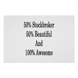 50 Stockbroker 50 Beautiful And 100 Awesome Poster