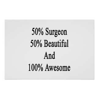 50 Surgeon 50 Beautiful And 100 Awesome Poster