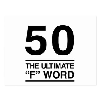 "50 The Ultimate ""F"" Word Postcard"