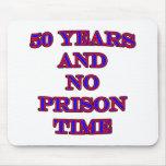 50 y ninguna hora de prisión tapete de ratón