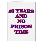 50 y ninguna hora de prisión tarjeta