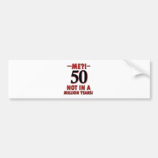 50 year birthday designs bumper sticker