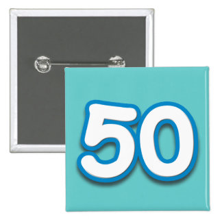 50 Year Birthday or Anniversary - Add Text Pinback Buttons