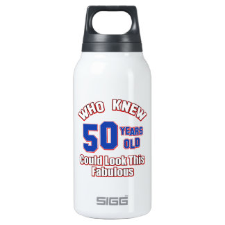 50 year old could look this fabulous insulated water bottle