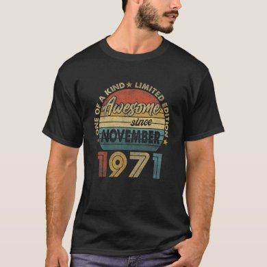 50 Year Old November 1971 Limited Edition 50Th Bir T-Shirt
