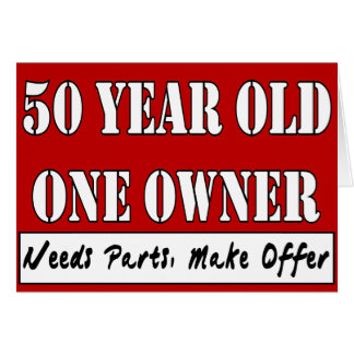 50 Year Old, One Owner - Needs Parts, Make Offer Greeting Cards