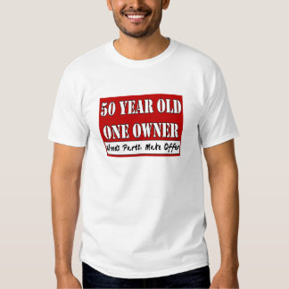 50 Year Old, One Owner - Needs Parts, Make Offer T-shirt
