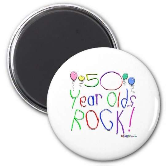 50 Year Olds Rock! Magnet