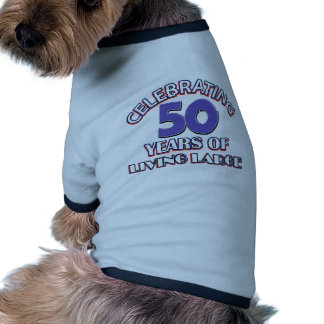 50 years of living large birthday designs dog tee shirt