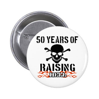 50 years of raising hell 2 inch round button