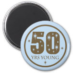 50 Years Young 50th Birthday Gift Fridge Magnets