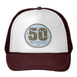 50 Years Young 50th Birthday Gift Trucker Hat