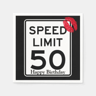 50mph Speed Limit Sign with Happy Birthday Napkin