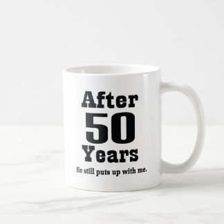 50th Anniversary (Funny) Coffee Mug