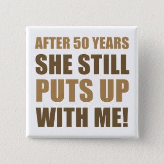 50th Anniversary Humor For Men Button