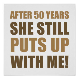 50th Anniversary Humor For Men Poster