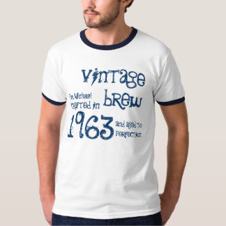 50th Birthday 1963 or ANY YEAR Vintage Brew G230 T Shirt