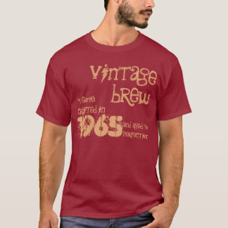 50th Birthday 1965 Or Any Year Vintage Brew B50Z T-Shirt