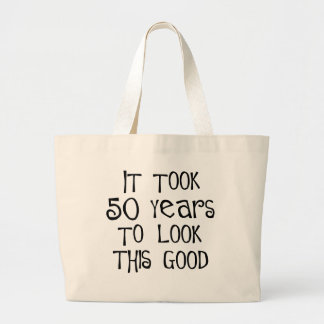 50th birthday, 50 years to look this good! large tote bag
