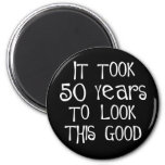 50th birthday, 50 years to look this good! refrigerator magnets