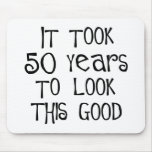 50th birthday, 50 years to look this good! mouse mats