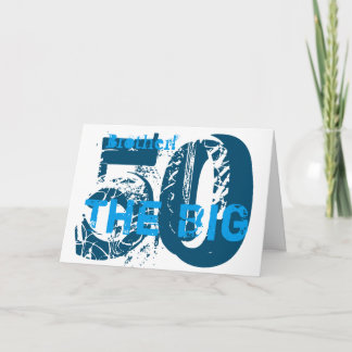 50th Birthday, brother, blue, white. Card