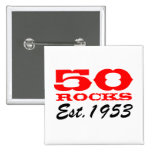50th birthday button | 50 Rocks! Est 1953