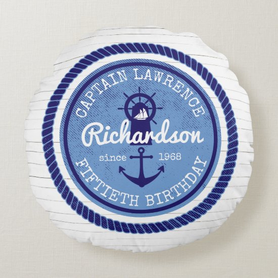 50th Birthday Captain Nautical Rope Anchor Helm Round Pillow