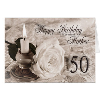 50th Birthday card for mother,The candle and rose