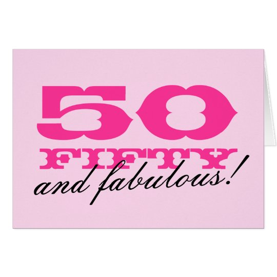 50 Abd Fabulou: 50th Birthday Card For Women