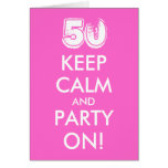 50th birthday card | Keep calm and party on!