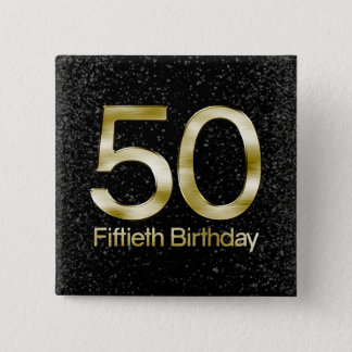 50th Birthday, Elegant Black Gold Glam Pinback Button