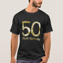 50th Birthday, Elegant Black Gold Glam T-Shirt
