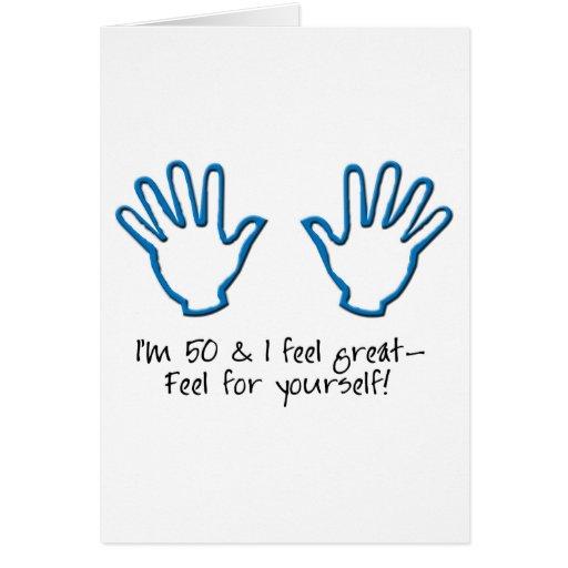50th birthday Feel Me Greeting Card